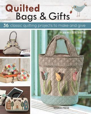 Quilted Bags & Gifts by Akemi Shibata