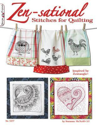 Zen-sational Stitches for Quilting by Suzanne McNeill