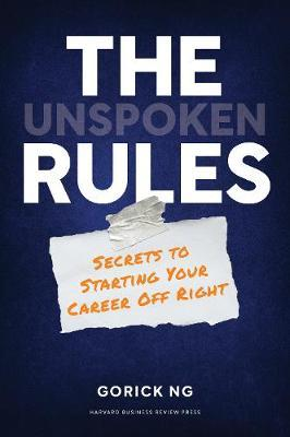 The Unspoken Rules by Gorick Ng